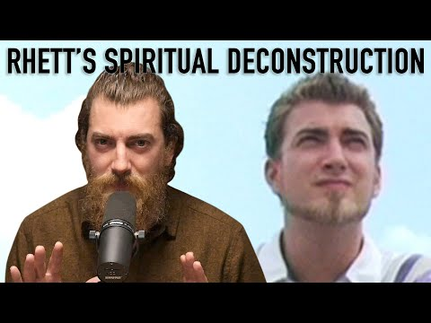 Rhett's Spiritual Deconstruction