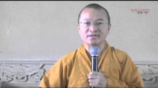 Logic Phật học 08: Minh chứng và chân lý - Thích Nhật Từ