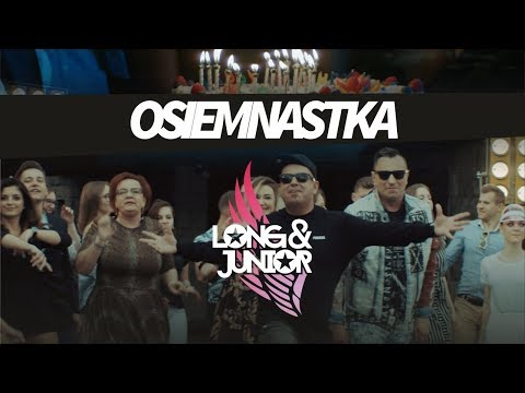 Long & Junior - Osiemnastka