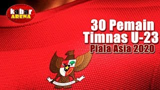 Video Daftar 30 Pemain Timnas U-23 untuk Piala Asia 2020 | + 7 Pemain Baru MP3, 3GP, MP4, WEBM, AVI, FLV Maret 2019