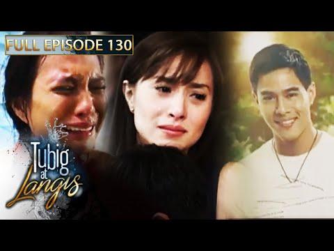 Full Episode 130 | Tubig At Langis