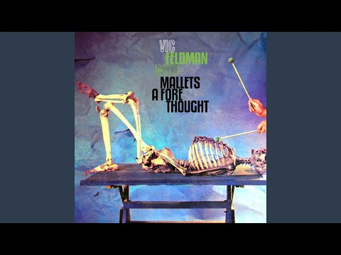 Vic Feldman – Mallets A Fore Thought (Full Album,1959)