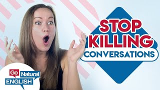 12 Conversation Killers People Won't Tell You - DON'T SAY THIS