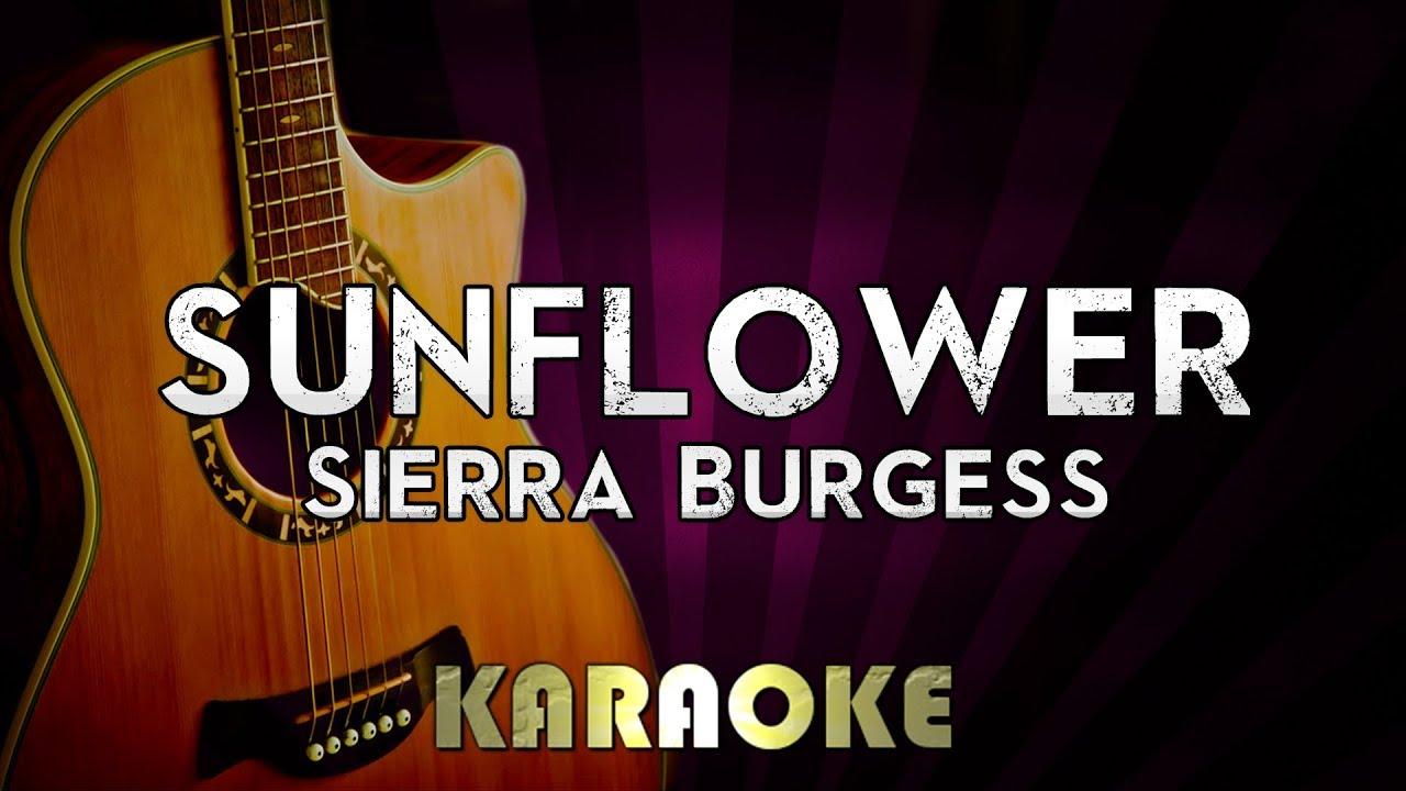Sunflower – Sierra Burgess | HIGHER Key Acoustic Guitar Karaoke Version Instrumental Lyrics Cover