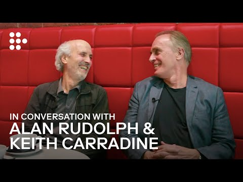 Alan Rudolph And Keith Carradine In Conversation
