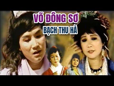 Cải Lương Xưa | Võ Đông Sơ Bạch Thu Hà - Minh Vương Thanh Kim Huệ | cải lương hồ quảng hay nhất - Thời lượng: 2:07:06.