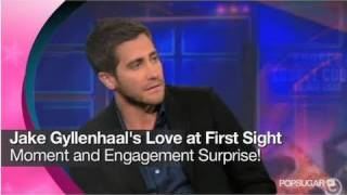 Nonton Jake Gyllenhaal S Love At First Sight Moment And Engagement Surprise  Film Subtitle Indonesia Streaming Movie Download