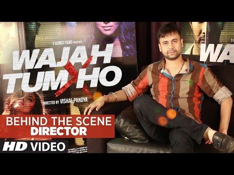 Wajah Tum Ho BEHIND THE SCENE with Vishal Pandya Sana Khan