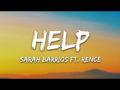 Sarah Barrios - Help (Lyrics) feat. Rence