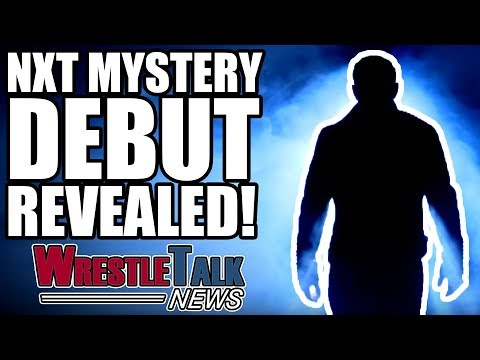BIG WWE PPV Plans For 2018! WWE NXT Mystery Debut REVEALED! WrestleTalk News Dec. 2017
