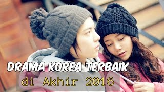 Video 12 Drama Korea Terbaik di Akhir 2016 (Menyambut 2017) MP3, 3GP, MP4, WEBM, AVI, FLV April 2018