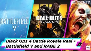 Black Ops 4 reveal, Rage 2 gameplay, Battlefield V and more in our weekly news roundup