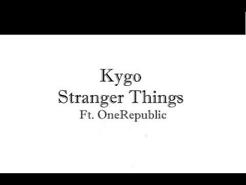 KYGO- Stranger Things (DC & Zetashero Remix)