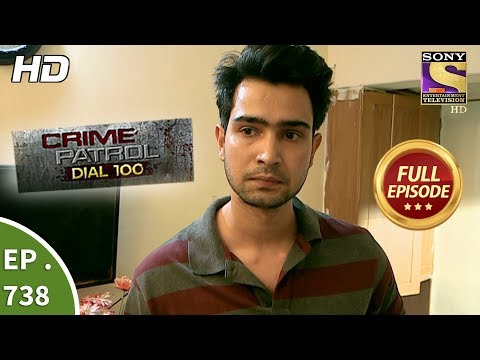 Crime Patrol Dial 100 - Ep 738 - Full Episode - 21st  March, 2018