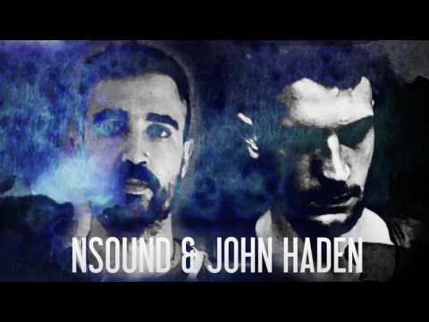 Nsound & John Haden - Blush [preview] || teaser
