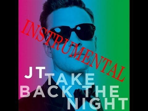 Justin Timberlake – Take Back the Night (Instrumental) NEW 2013