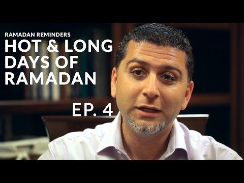 Ramadan Inspirations - Episode 4: Hot & Long Days of Ramadan - Dr. Ahmed Soboh
