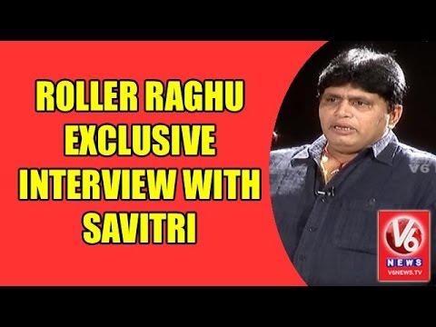 Roller Raghu Exclusive Interview With Savitri | Madila Maata | V6 News