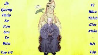 Tập 04 Ấn Quang Pháp Sư Văn Vao Tứ Biên Tập 04