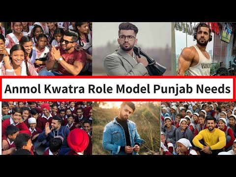 Anmol Kwatra - Role Model Punjab Needs (we Do Not Accept Money Or Things)