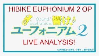 Nonton Hibike  Euphonium 2 Op   Live Analysis  Film Subtitle Indonesia Streaming Movie Download