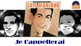 Luis Mariano - Je t'appellerai