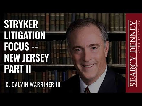 Stryker Litigation Focus — New Jersey Part II