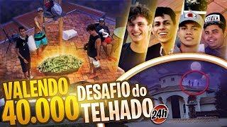 ULTIMO A SAIR DO TELHADO GANHA R$ 40.000 (viraram a noite!)