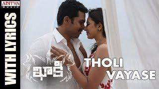 Tholi Vayase Song Lyrics From Khakee Karthi