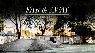 Adidas presents: Far & Away Ep. 2