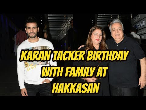 Karan Tacker Birthday With Family At Hakkasan