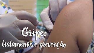 Gripe: tratamentos e prevenção