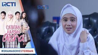 Download Video CATATAN HARIAN AISHA - Hari Pertama Aisha Di Sekolah Baru [8 Januari 2018] MP3 3GP MP4