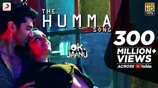 Download Lagu The Humma Song – OK Jaanu | Shraddha Kapoor | Aditya Roy Kapur | A.R. Rahman, Badshah, Tanishk Mp3