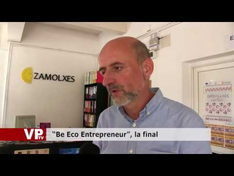 """Be Eco Entrepreneur"", la final"