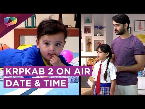 Kuch Rang Pyaar Ke Aise Bhi 2 On Air Time & Date R