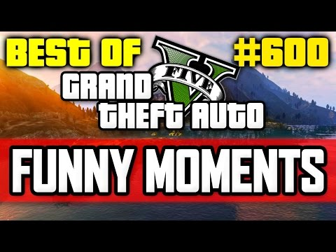 'BEST OF!' - GTA 5 Funny Moments #600 with Vikkstar (видео)