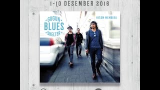 Download lagu Gugun Blues Shelter Hitam Membiru Mp3