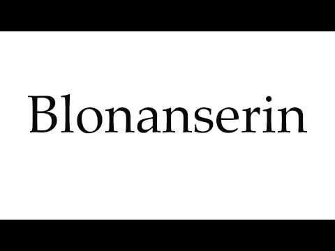 How to Pronounce Blonanserin
