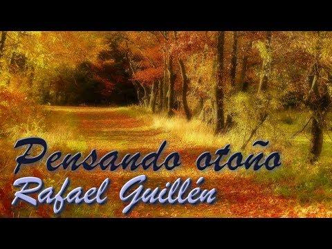 Poemas cortos - Poema de Rafael Guillén - Pensando Otoño - Poesía en YouTube