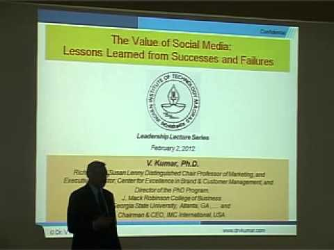 The Value of Social Media: Lessons Learned from Successes and Failures