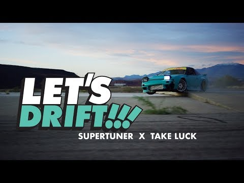 LET'S DRIFT!!!