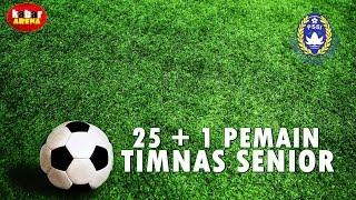 Video 25 + 1 Pemain Timnas Senior Pilihan Simon McMenemy   Matchday FIFA MP3, 3GP, MP4, WEBM, AVI, FLV Mei 2019