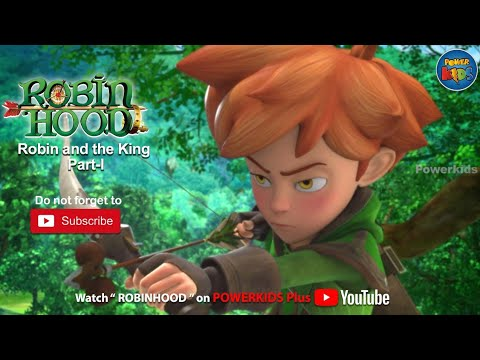Robin Hood | Season 2 | Robin And The King I | PowerKids Plus