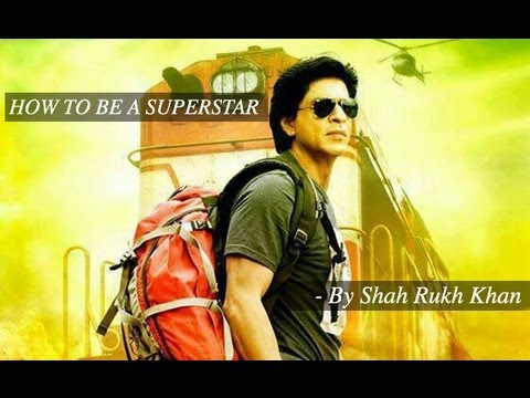 rukh - Shah Rukh Khan gives you his personal insights and 5 important tips on how to become a Superstar. Enjoy the video which depicts why SRK is called the Baadsha...