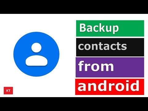 How to backup contacts from an android device and transfer it to another one