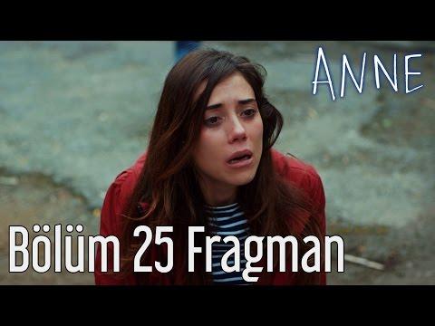 Anne 25. Bölüm Fragmanı