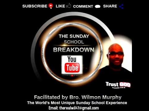 The SUNDAY SCHOOL BREAKDOWN, Lesson for September 27, 2020