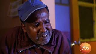 Welafen Ebs Latest Drama , Season 1 Ep 8 part 2