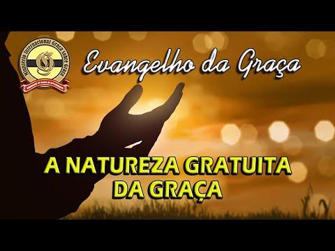 A NATUREZA GRATUITA DA GRAÇA